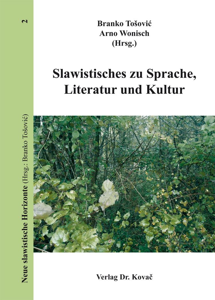 Cover: Slawistisches zu Sprache, Literatur und Kultur
