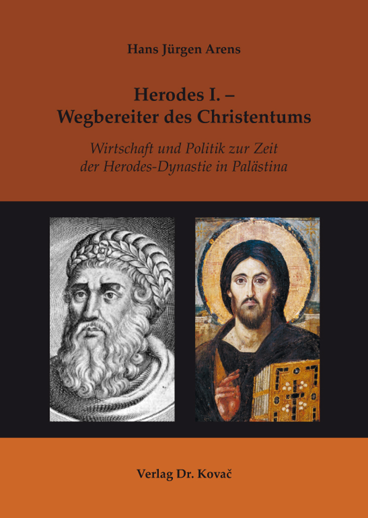 Cover: Herodes I. – Wegbereiter des Christentums