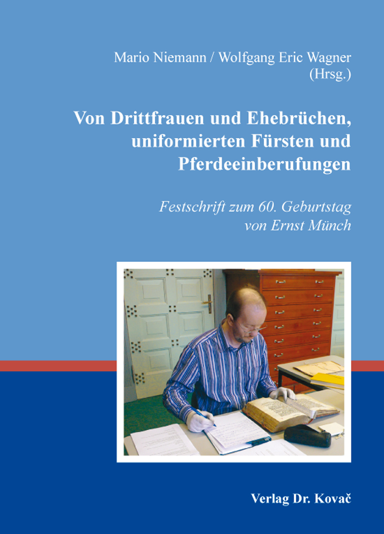 Cover: Von Drittfrauen und Ehebrüchen, uniformierten Fürsten und Pferdeeinberufungen