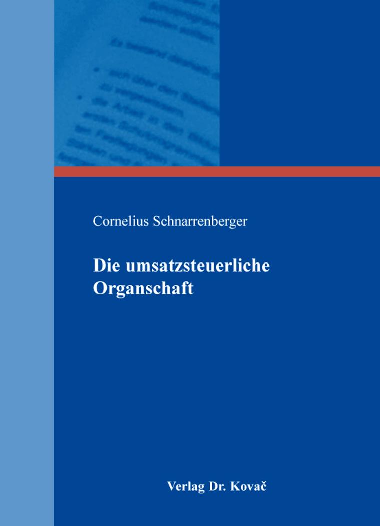 Cover: Die umsatzsteuerliche Organschaft