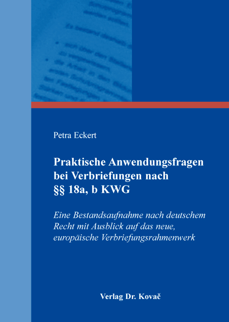 Cover: Praktische Anwendungsfragen bei Verbriefungen nach §§ 18a, b KWG