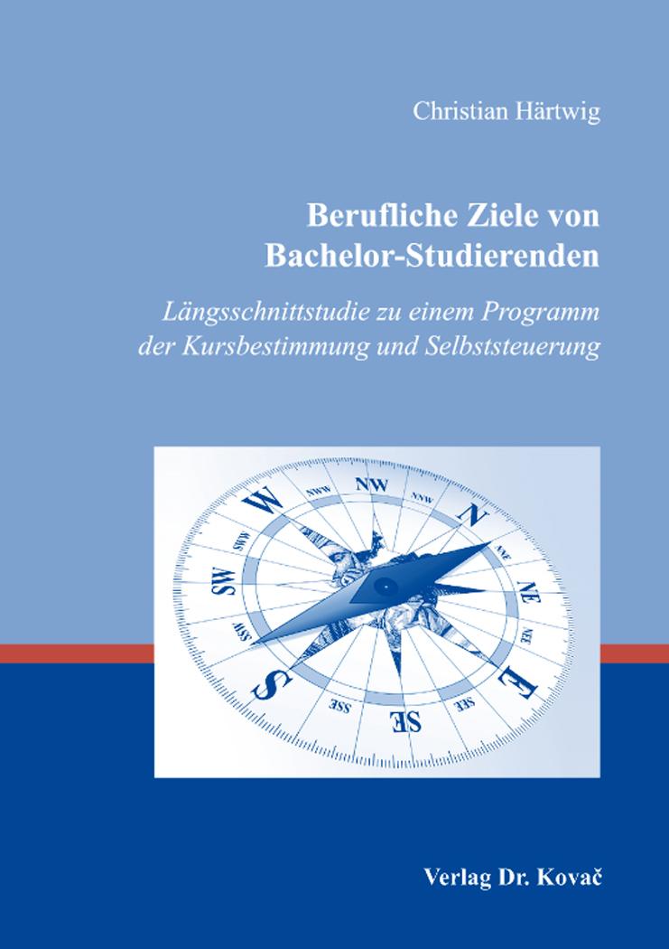 Cover: Berufliche Ziele von Bachelor-Studierenden