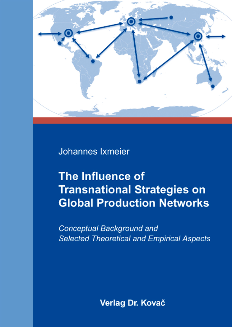 Cover: The Influence of Transnational Strategies on Global Production Networks