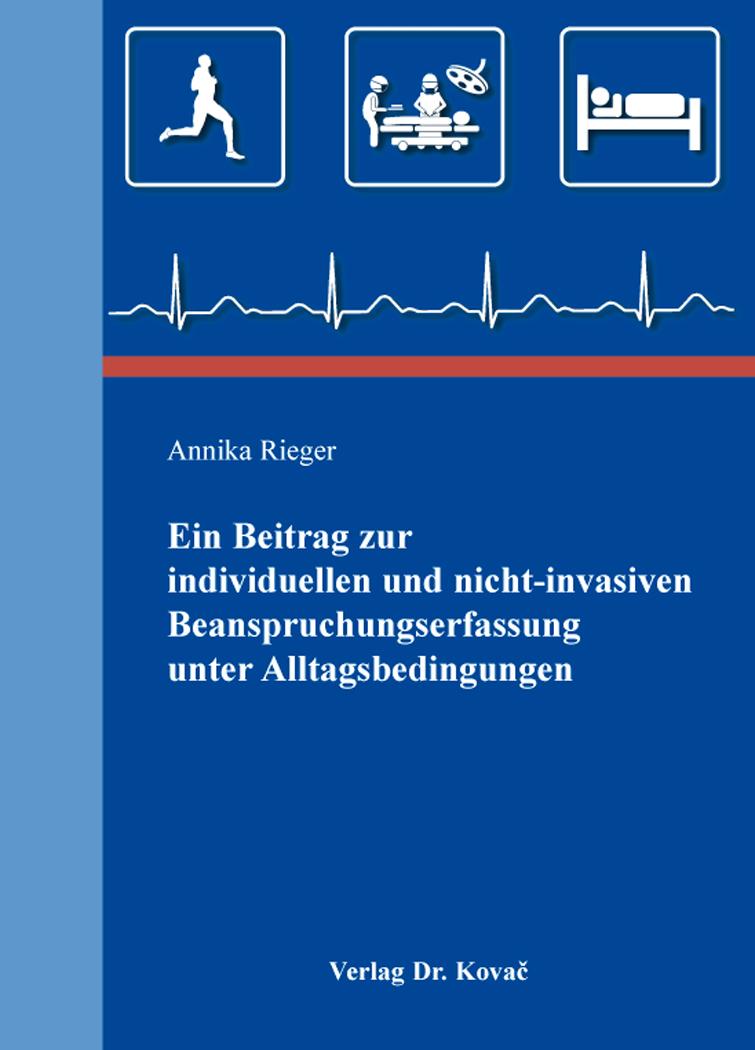 Cover: Ein Beitrag zur individuellen und nicht-invasiven Beanspruchungserfassung unter Alltagsbedingungen