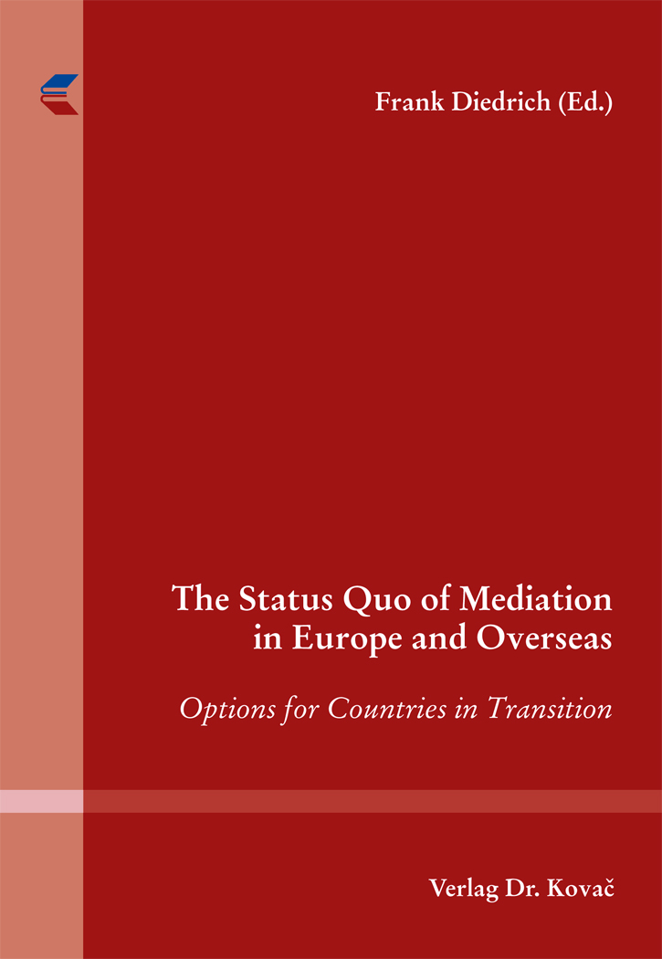 Cover: The Status Quo of Mediation in Europe and Overseas