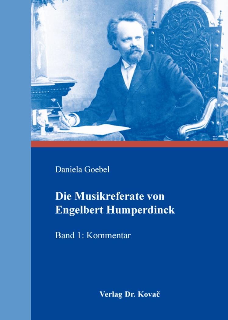 Cover: Die Musikreferate von Engelbert Humperdinck