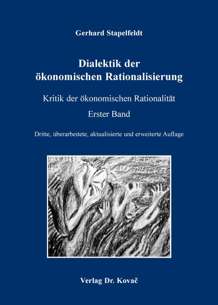 Cover: Dialektik der ökonomischen Rationalisierung