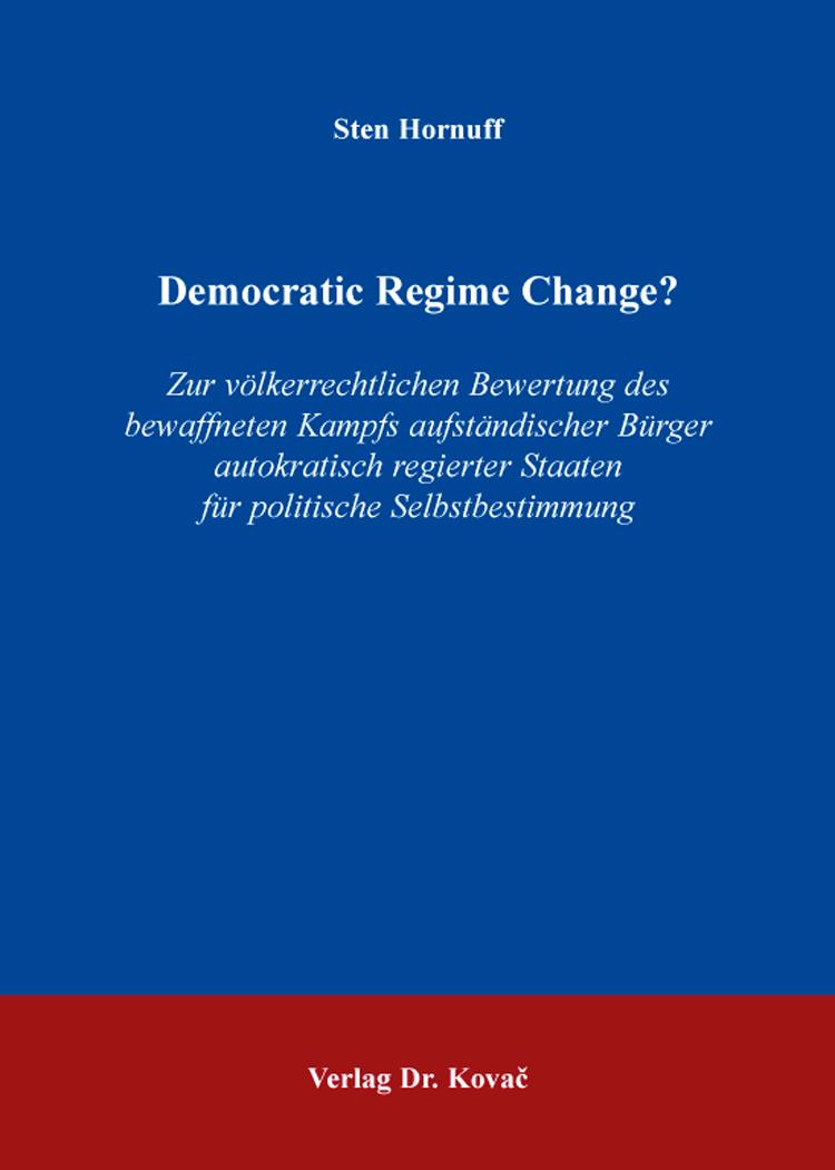 Cover: Democratic Regime Change?