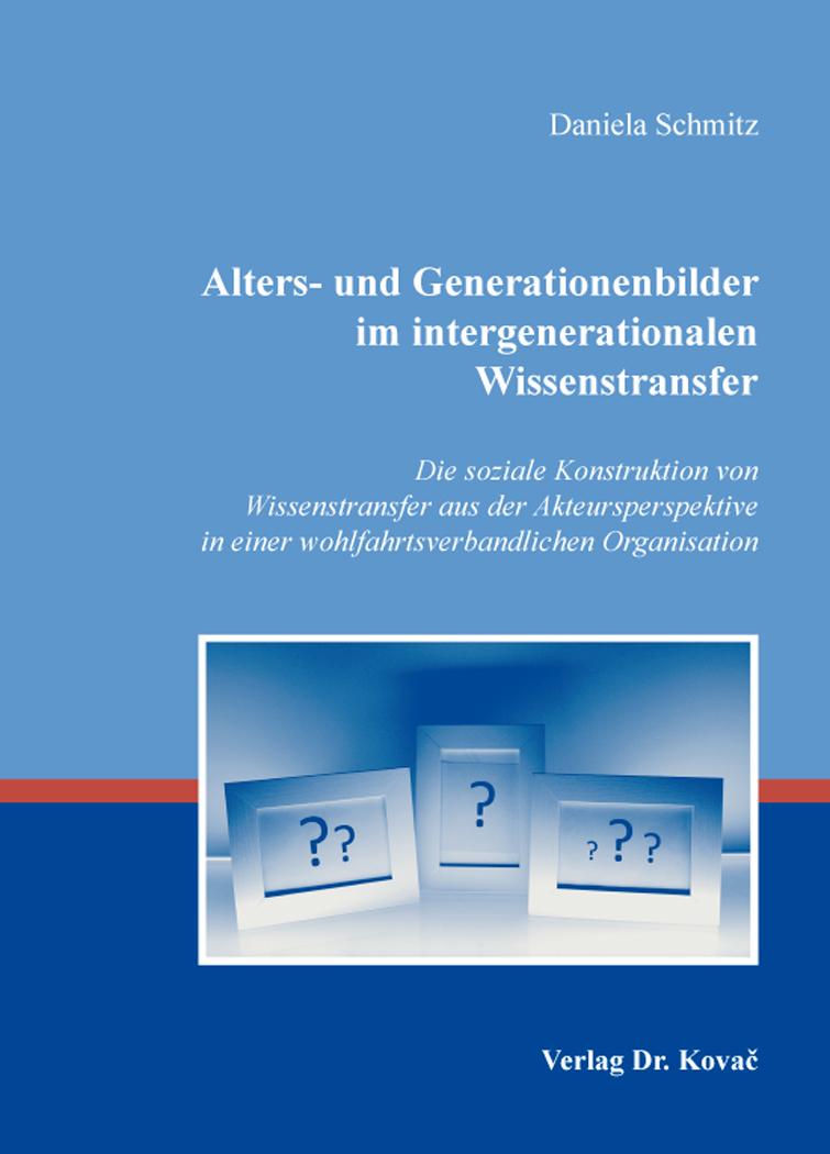 Cover: Alters- und Generationenbilder im intergenerationalen Wissenstransfer