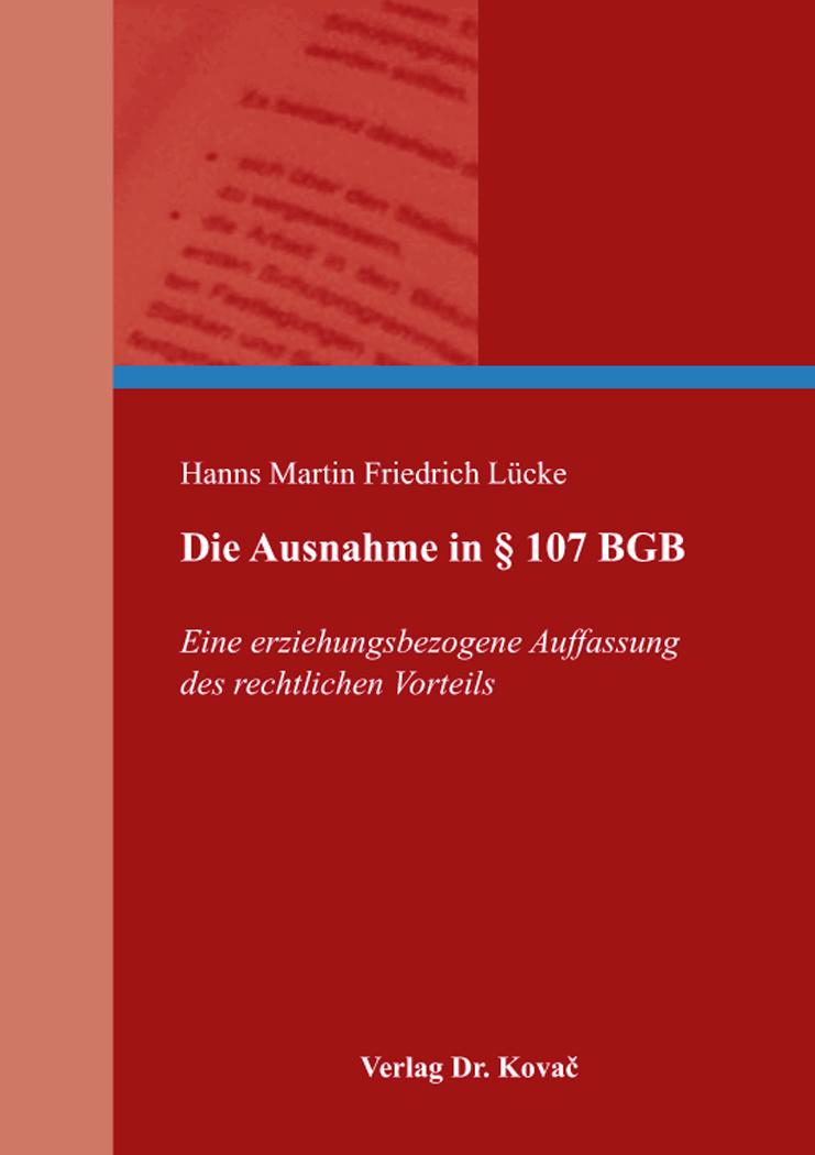 Cover: Die Ausnahme in § 107 BGB