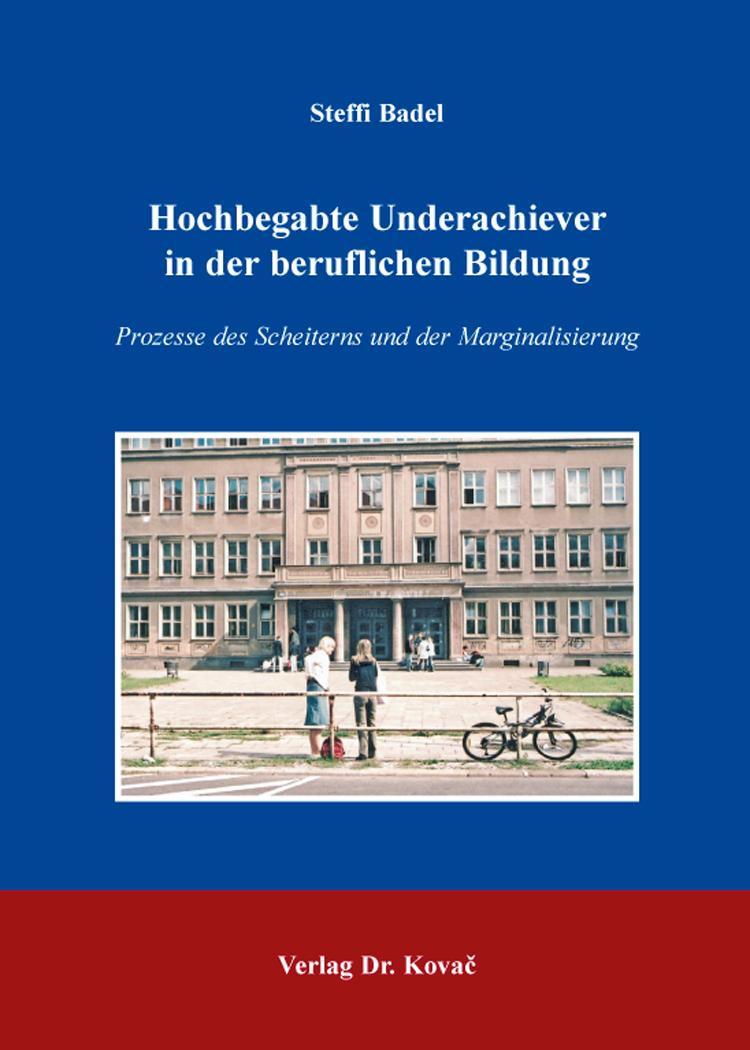 Cover: Hochbegabte Underachiever in der beruflichen Bildung