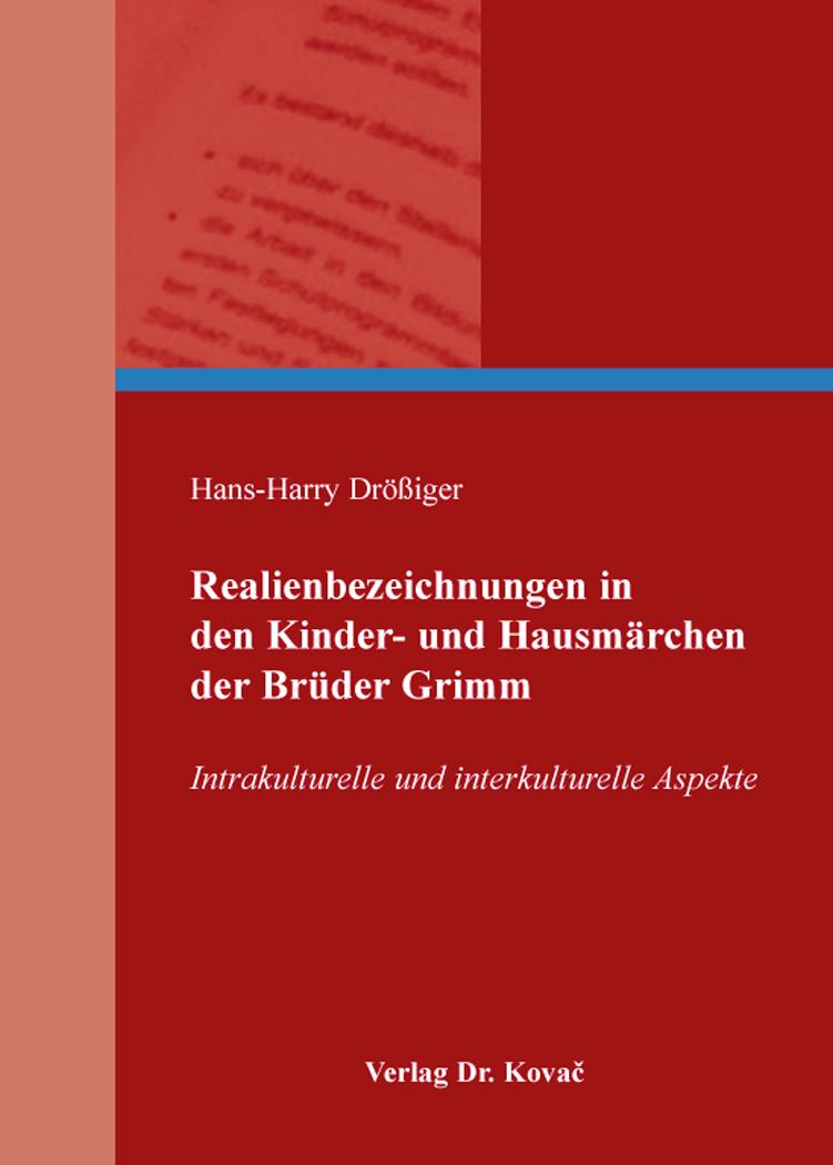 Cover: Realienbezeichnungen in den Kinder- und Hausmärchen der Brüder Grimm