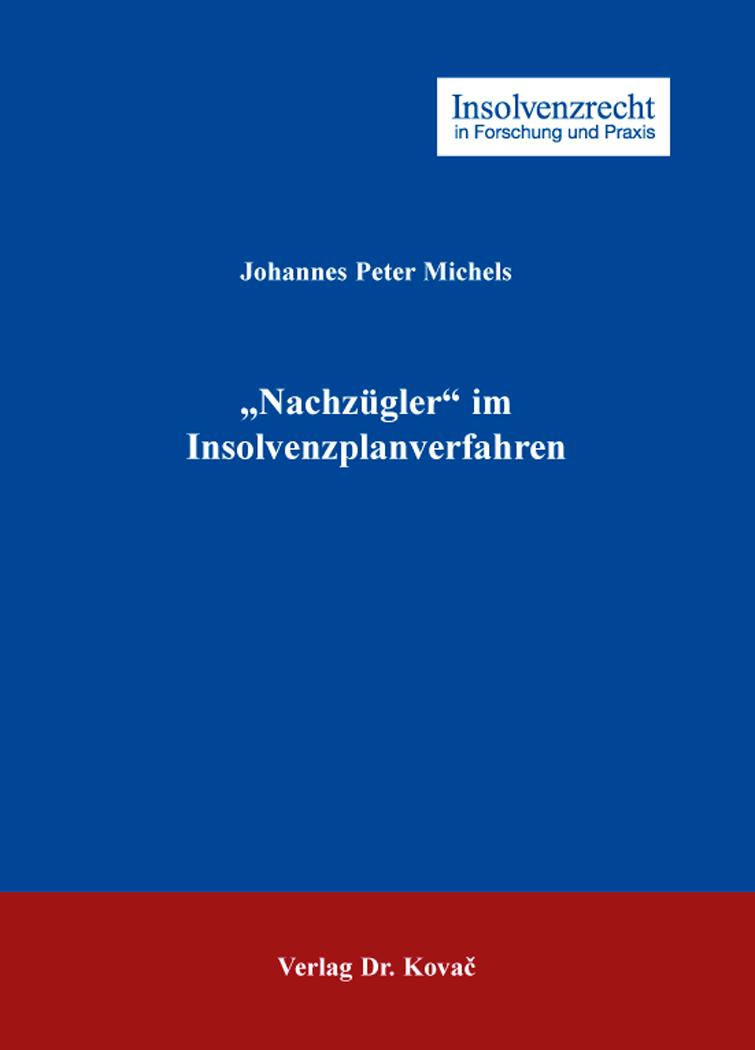 """Cover: """"Nachzügler"""" im Insolvenzplanverfahren"""
