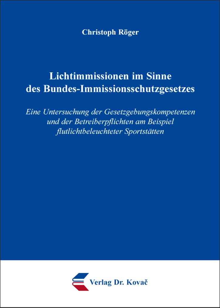 Cover: Lichtimmissionen im Sinne des Bundes-Immissionsschutzgesetzes