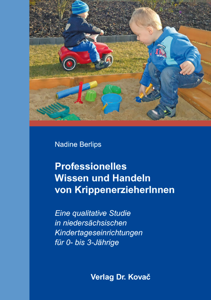 Cover: Professionelles Wissen und Handeln von KrippenerzieherInnen