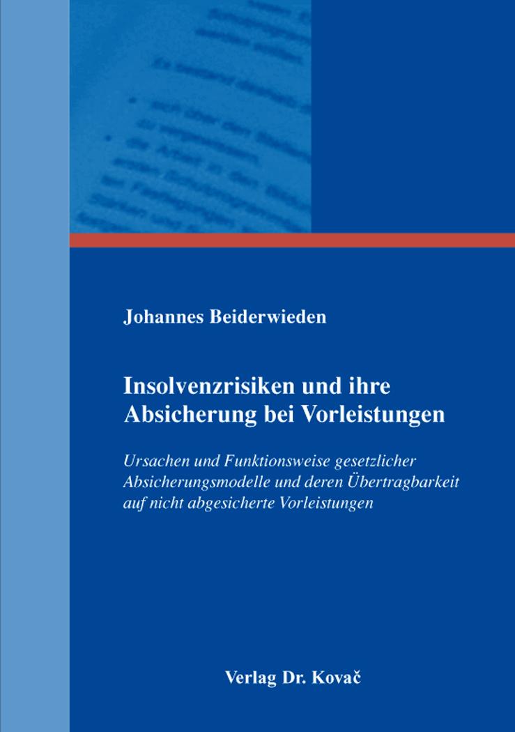 Cover: Insolvenzrisiken und ihre Absicherung bei Vorleistungen