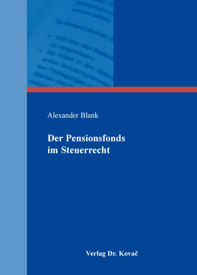 Cover: Der Pensionsfonds im Steuerrecht