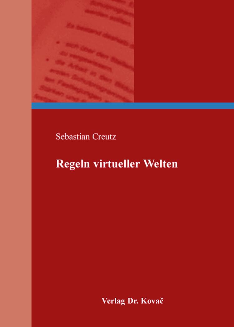 Cover: Regeln virtueller Welten