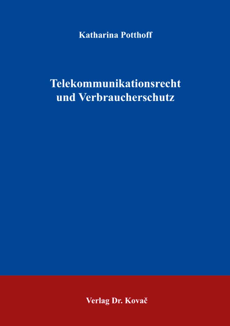 Cover: Telekommunikationsrecht und Verbraucherschutz