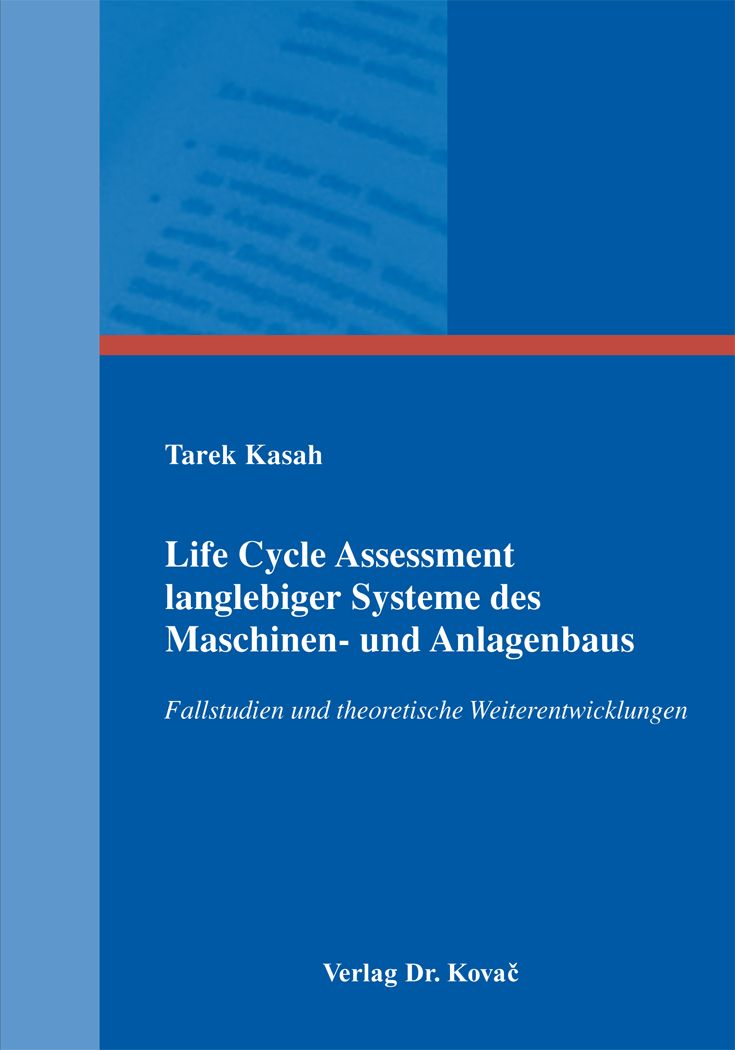 Cover: Life Cycle Assessment langlebiger Systeme des Maschinen- und Anlagenbaus