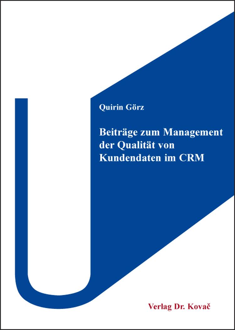 Cover: Beiträge zum Management der Qualität von Kundendaten im CRM