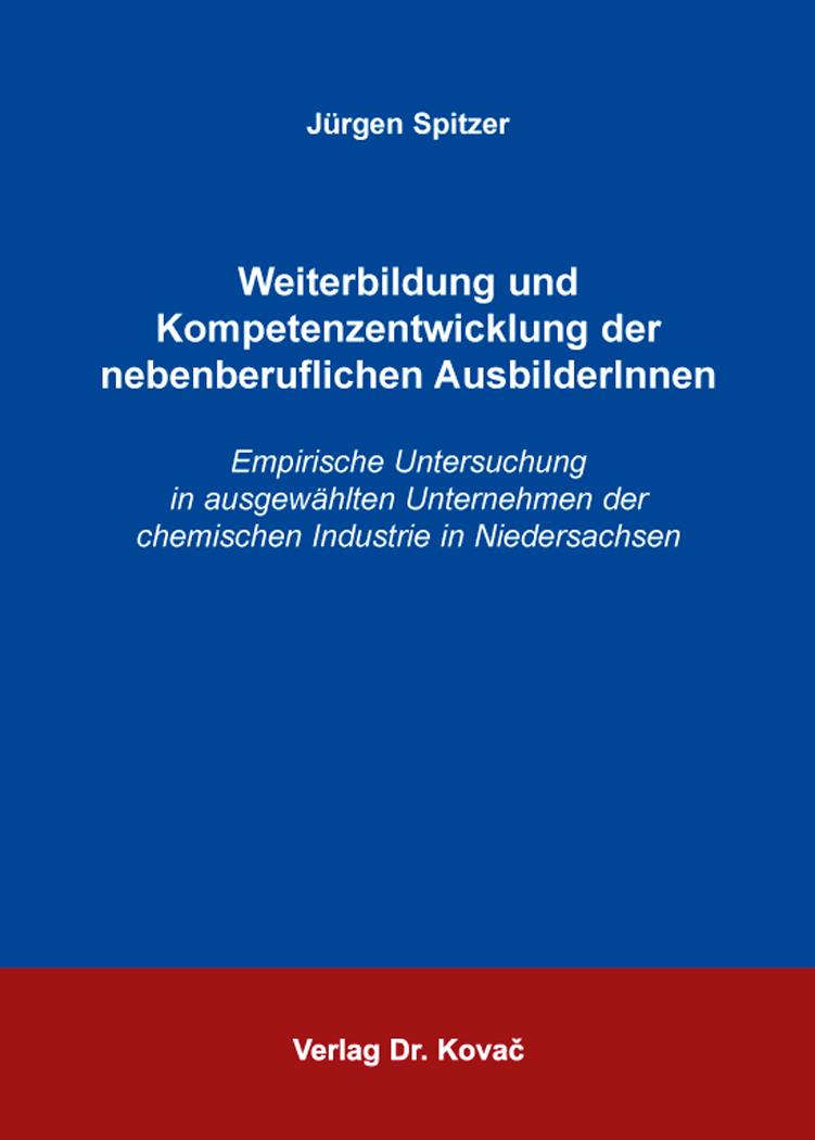 Cover: Weiterbildung und Kompetenzentwicklung der nebenberuflichen AusbilderInnen