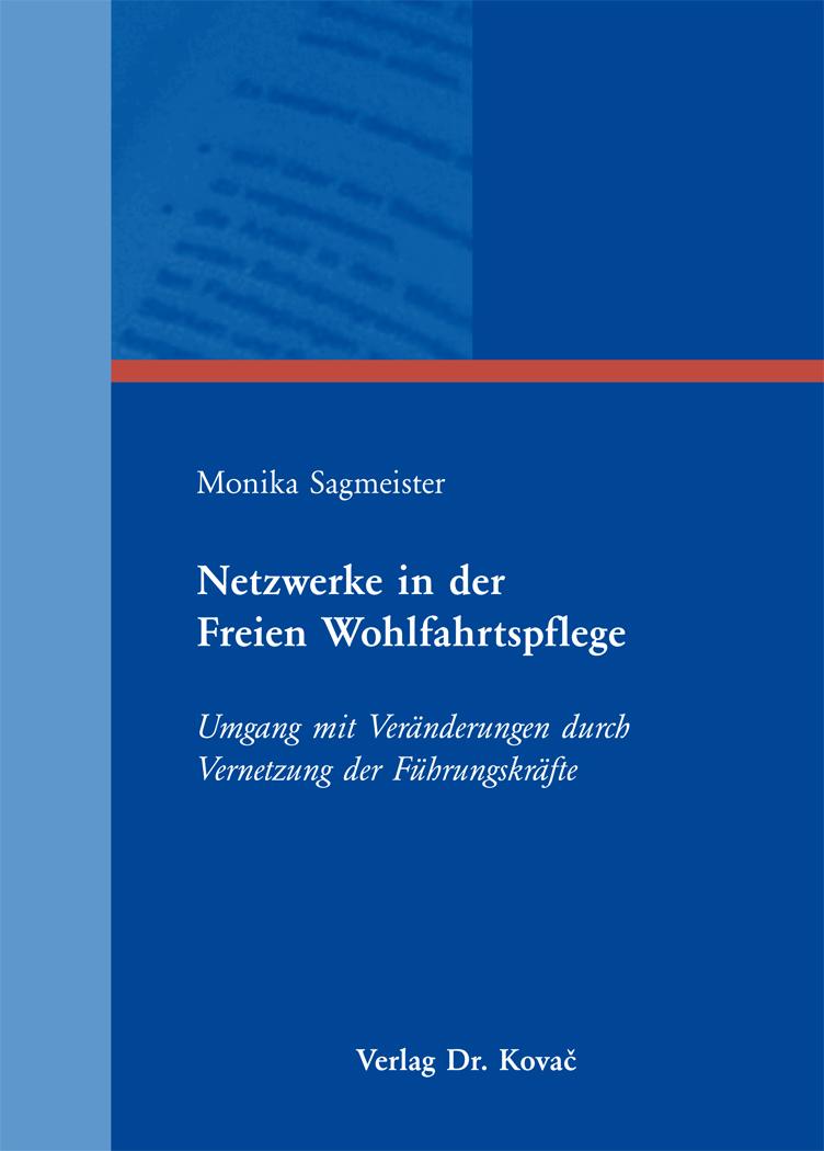 Cover: Netzwerke in der Freien Wohlfahrtspflege