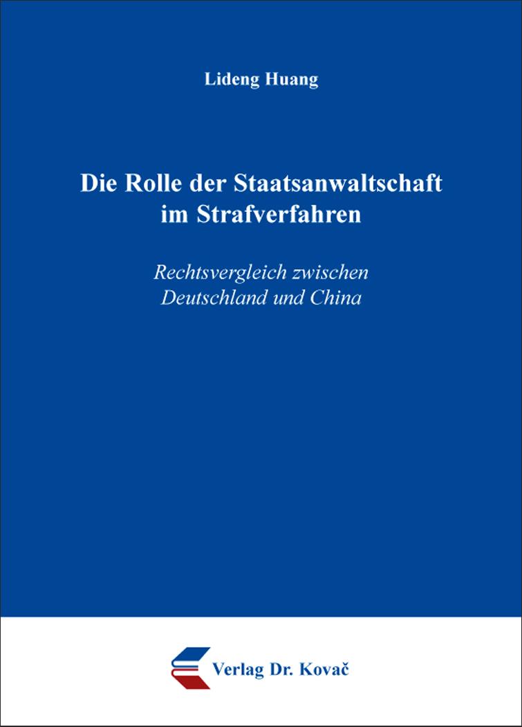 Cover: Die Rolle der Staatsanwaltschaft im Strafverfahren