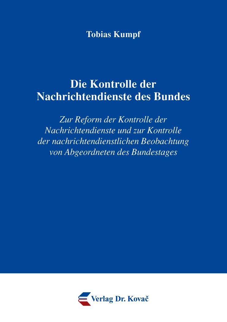 Cover: Die Kontrolle der Nachrichtendienste des Bundes