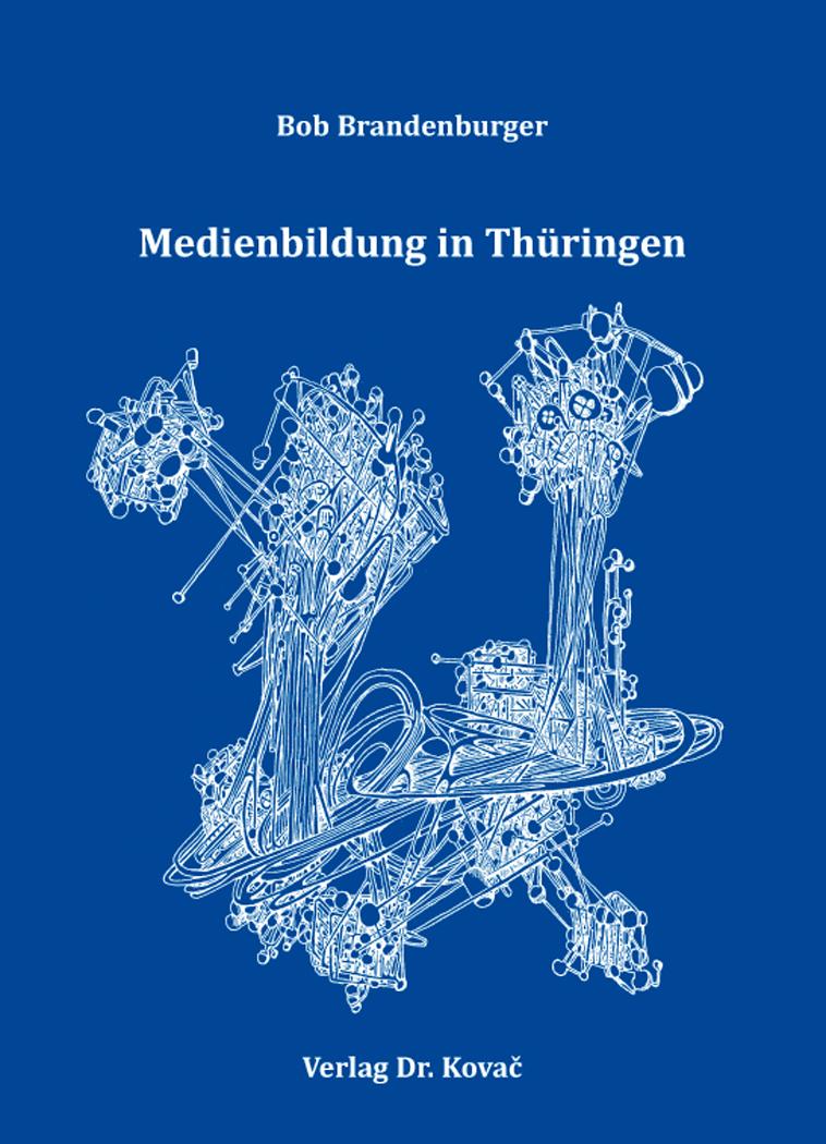 Cover: Medienbildung in Thüringen