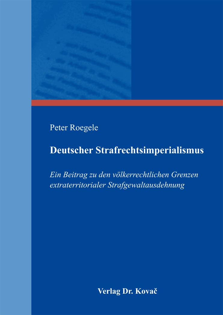 Cover: Deutscher Strafrechtsimperialismus
