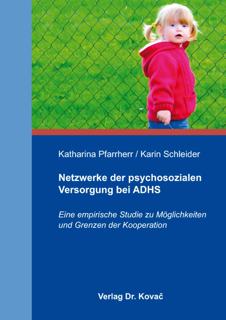 Cover: Netzwerke der psychosozialen Versorgung bei ADHS