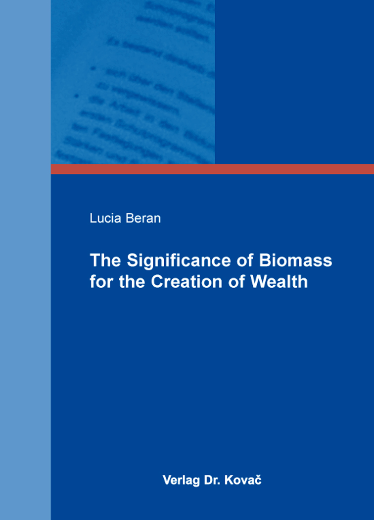 Cover: The Significance of Biomass for the Creation of Wealth