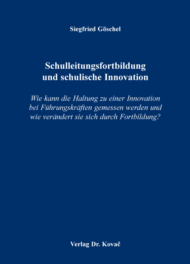 Cover: Schulleitungsfortbildung und schulische Innovation