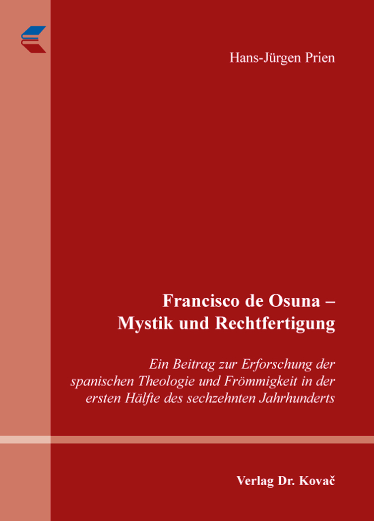 Cover: Francisco de Osuna – Mystik und Rechtfertigung