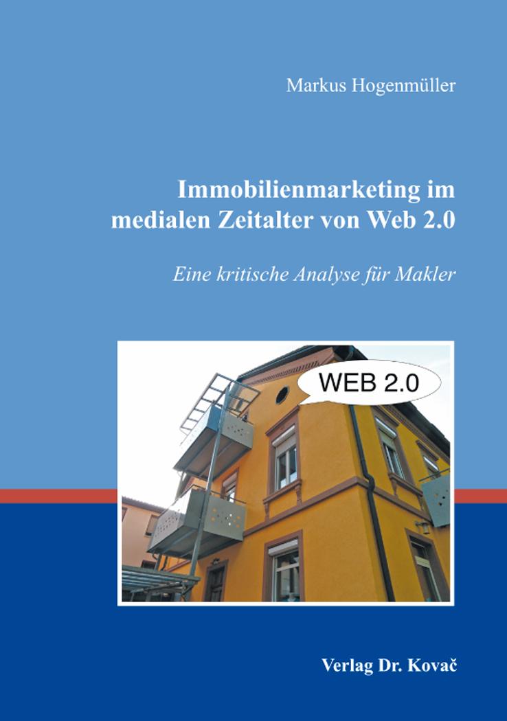 Cover: Immobilienmarketing im medialen Zeitalter von Web 2.0