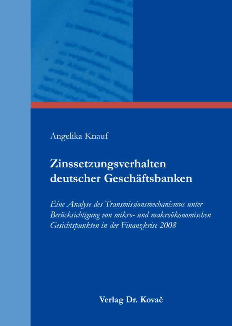 Cover: Zinssetzungsverhalten deutscher Geschäftsbanken