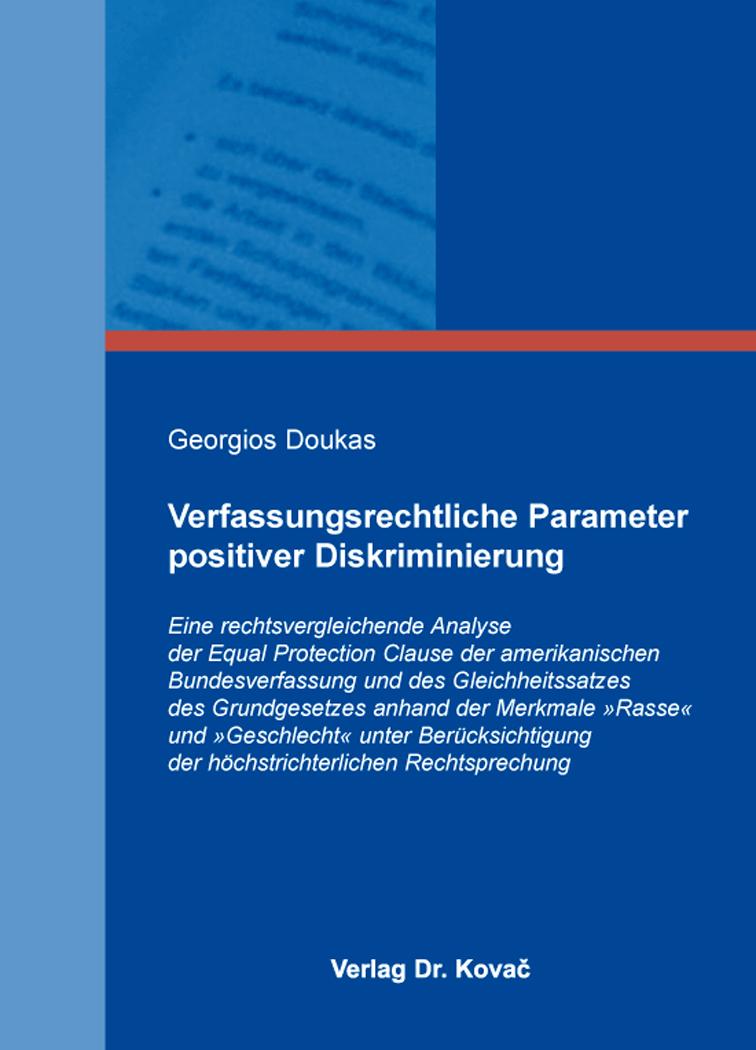 Cover: Verfassungsrechtliche Parameter positiver Diskriminierung