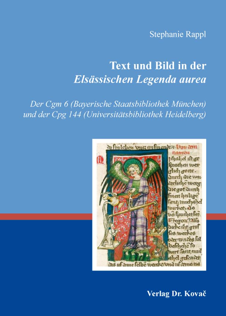 Cover: Text und Bild in der Elsässischen Legenda aurea