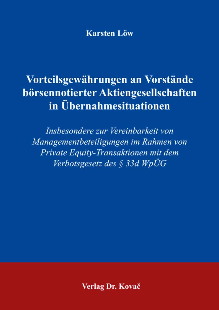 Cover: Vorteilsgewährungen an Vorstände börsennotierter Aktiengesellschaften in Übernahmesituationen
