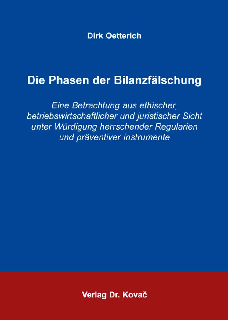 Cover: Die Phasen der Bilanzfälschung