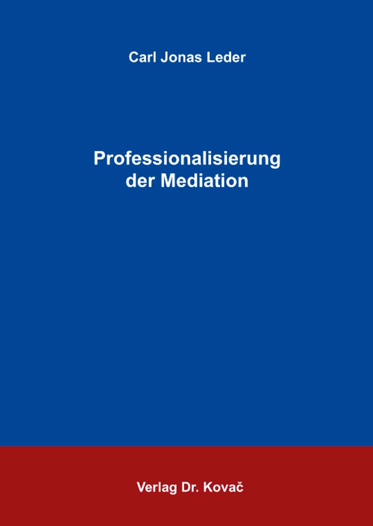 Cover: Professionalisierung der Mediation
