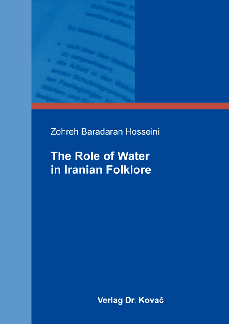 Cover: The Role of Water in Iranian Folklore