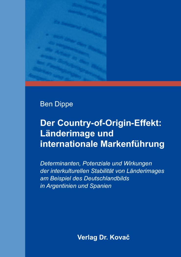 Cover: Der Country-of-Origin-Effekt: Länderimage und internationale Markenführung