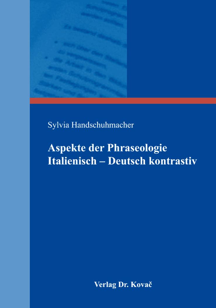 Cover: Aspekte der Phraseologie Italienisch – Deutsch kontrastiv