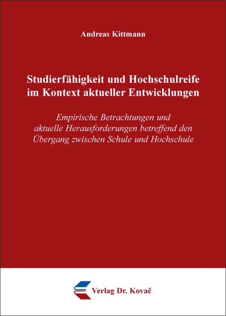 Cover: Studierfähigkeit und Hochschulreife im Kontext aktueller Entwicklungen