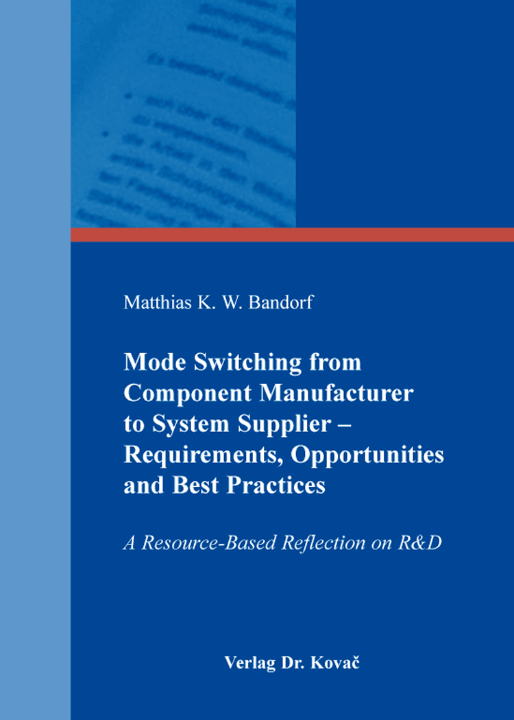 Cover: Mode Switching from Component Manufacturer to System Supplier – Requirements, Opportunities and Best Practices