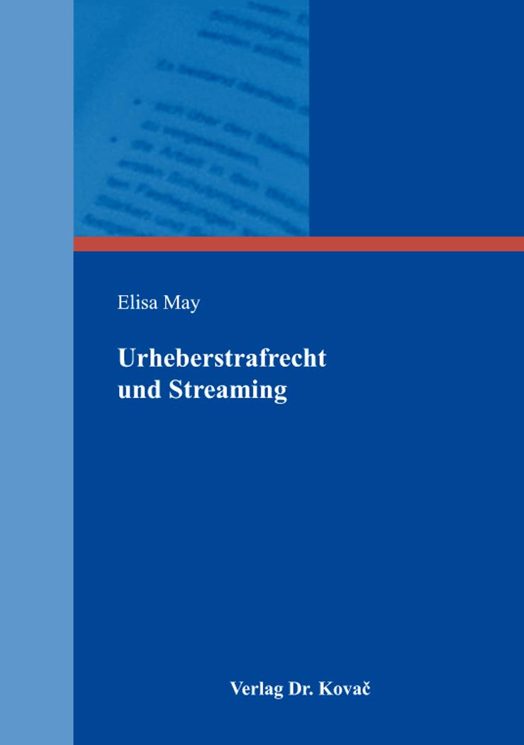 Cover: Urheberstrafrecht und Streaming
