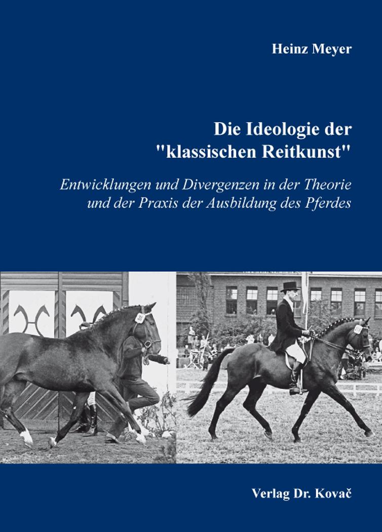 """Cover: Die Ideologie der """"klassischen Reitkunst"""""""
