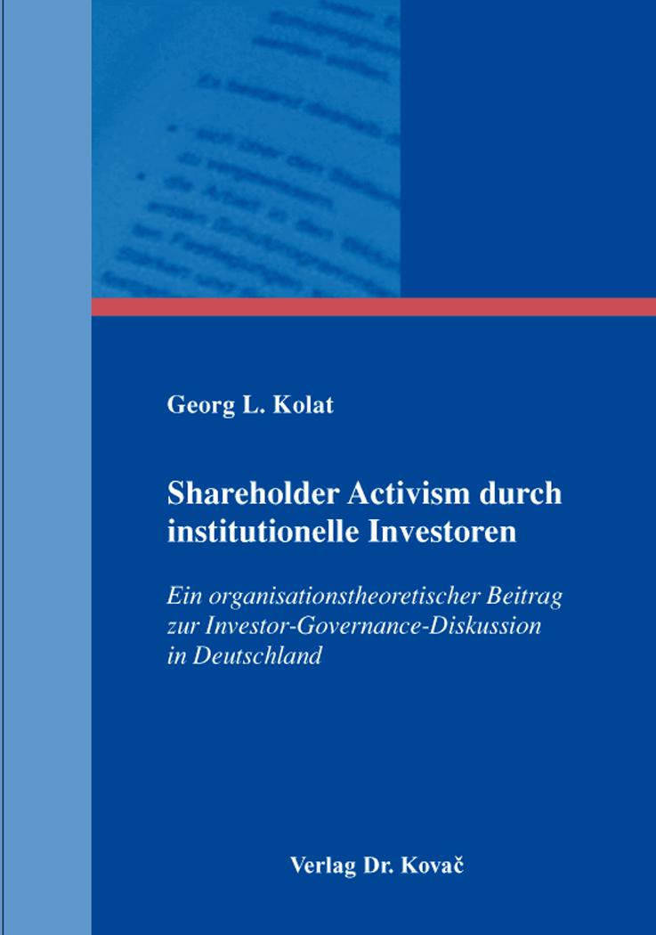 Cover: Shareholder Activism durch institutionelle Investoren